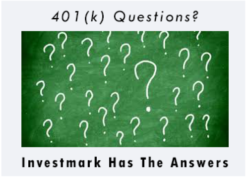Investmark Has the 401k Answers