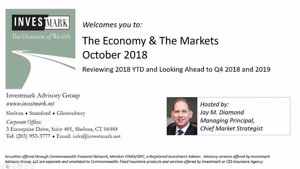 The Economy & The Markets October 2018